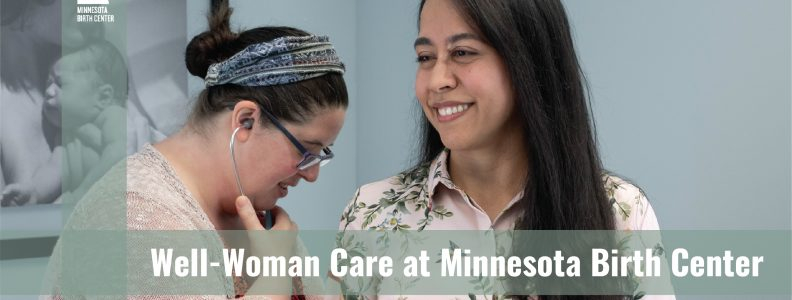 Well-Woman Care at Minnesota Birth Center