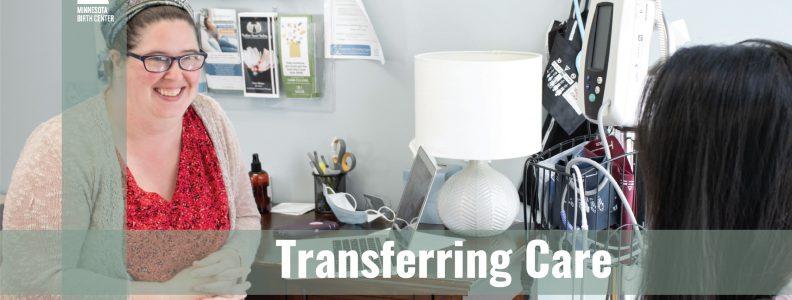 Transferring Care to Minnesota Birth Center